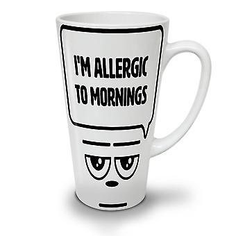 Allergic Mornings Funny NEW White Tea Coffee Ceramic Latte Mug 17 oz | Wellcoda