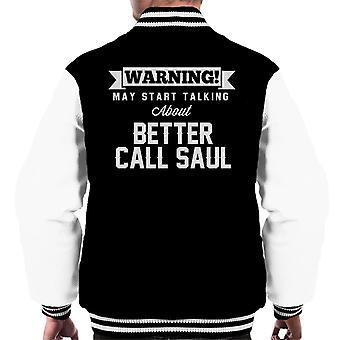 ADVERTENCIA puede hablar mejor llamada Saúl Varsity chaqueta de