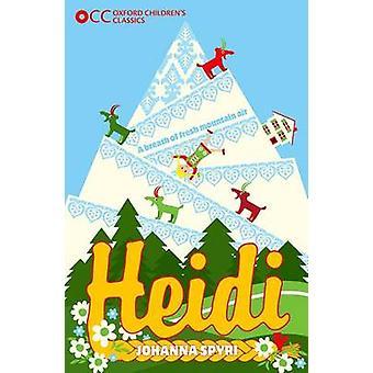 Klasyczne Oxford dzieci - Heidi przez Johanna Spyri - 9780192743602 Bo