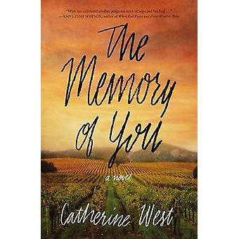 The Memory of You by Catherine West - 9780718078768 Book