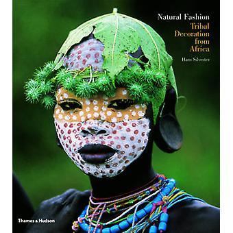 Natürliche Mode - Tribal Dekoration aus Afrika von Hans Silvester - 97