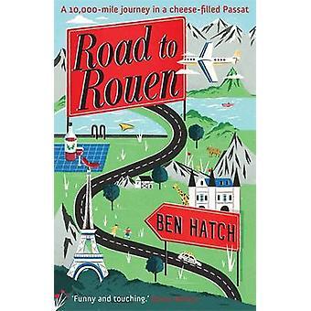 Road to Rouen por Ben Portilla - libro 9780755364565