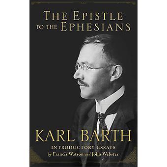Brev til Efeserne af Karl Barth - Sir Francis Watson - Pro