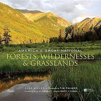 America's Great National Forests -Wildernesses - and Grasslands - Whit