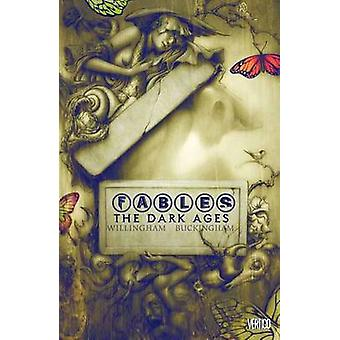 Fables - Volume 12 - The Dark Ages by Peter Gross - Mark Buckingham - D