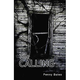 The Calling by Penny Bates - 9781781276341 Book