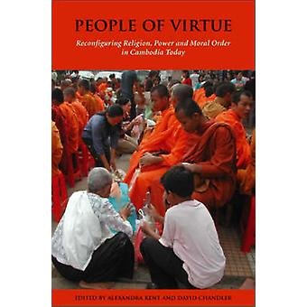People of Virtue - Reconfiguring Religion - Power and Moral Order in C