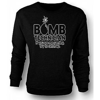 Versuchen Sie Mens Sweatshirt Bomb Technician, wenn du mich laufen, zu halten