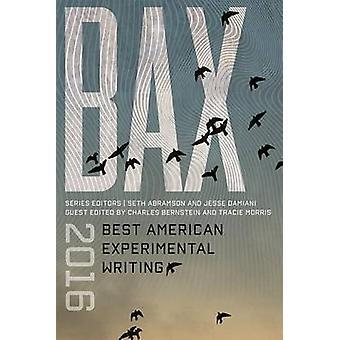 Bax - 2016 by Seth Abramson - Charles Bernstein - Tracie Morris - Jess