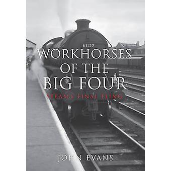 Arbejdsheste af de store fire - Damps endelige slynge af John Evans - 97814