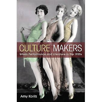Responsables de cultura - funcionamiento urbano y literatura en la década de 1920 por Amy
