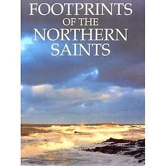 Footprints of the Northern Saints