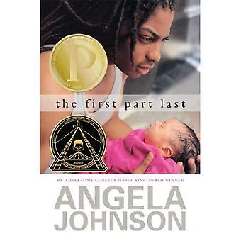 The First Part Last (Coretta Scott King Author Award Winner)