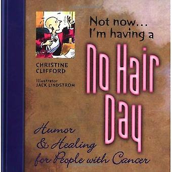 Not Now I'm Having a No Hair Pb