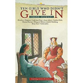 Ten Girls Who Didn't Give in (Light Keepers)
