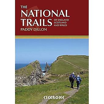 The National Trails: Complete Guide to Britain's National Trails