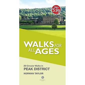 Walks for All Ages Peak District: 20 Short Walks in the Peak District