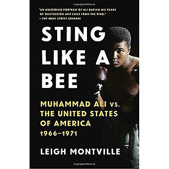 Sting Like a Bee: Muhammad� Ali vs. the United States� of America, 1966-1971