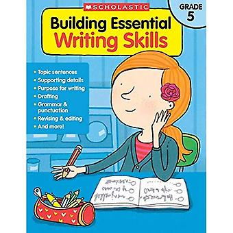 Building Essential Writing Skills: Grade 5 (Building Essential Writing Skills)