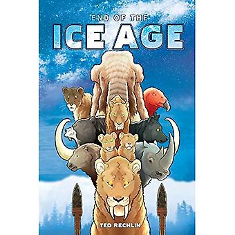 End of the Ice Age