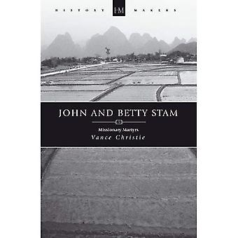 JOHN AND BETTY STAM (History Makers (Christian Focus))