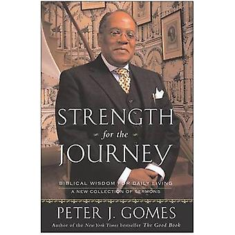 Strength for the Journey by Gomes & Peter J.