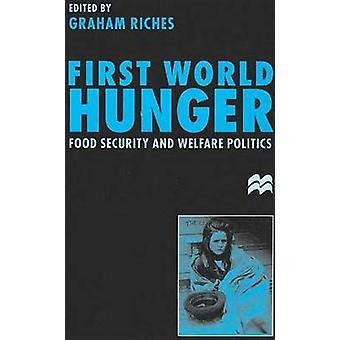 الأمن الغذائي العالمي الأول الجوع والسياسة الرعاية بثروات غراهام &