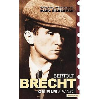 Brecht on Film by Silberman & Marc