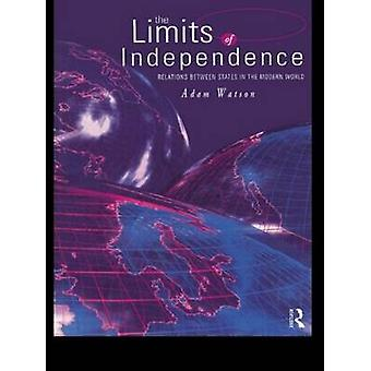The Limits of Independence Relations Between States in the Modern World by Watson & Adam