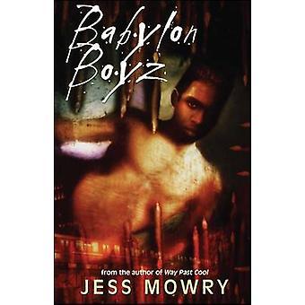 Babylon Boyz by Mowry & Jess