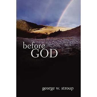 Before God by Stroup & George W.