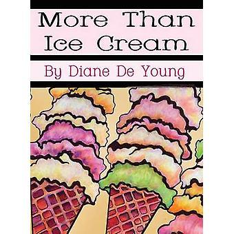 Meer dan ijs door De jonge & Diane