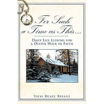 For Such a Time as This. by Bryant & Vicki Renee