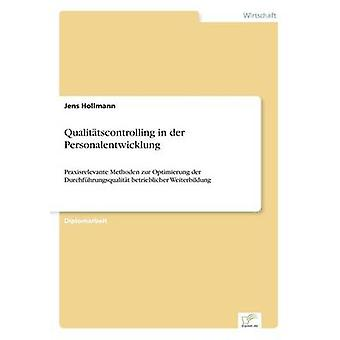 Qualittscontrolling in der Personalentwicklung by Hollmann & Jens