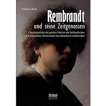 Rembrandt Und Seine Zeitgenossen Rubens Van Dyck Vermeer Und Viele Andere by Bode & Wilhelm