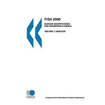 PISA PISA 2006  Science Competencies for Tomorrows World Volume 1 Analysis by OECD Publishing