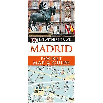 Madrid Pocket Map and Guide by Madrid Pocket Map and Guide - 97802413
