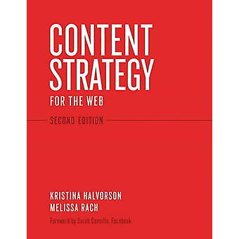 Content Strategy for the Web (2nd Revised edition) by Kristina Halvor