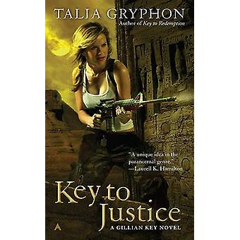 Key to Justice by Talia Gryphon - 9780441018628 Book