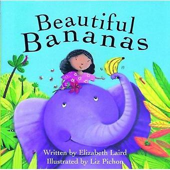 Beautiful Bananas by Laird Elizabeth - Liz Pichon - 9781561456918 Book