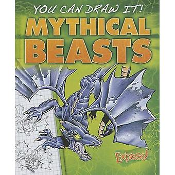 Mythical Beasts by Steve Porter - 9781626170988 Book