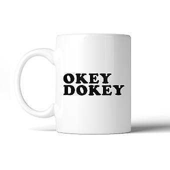 Okey Dokey taza de café de cerámica taza diseño gráfico lindo divertido citar