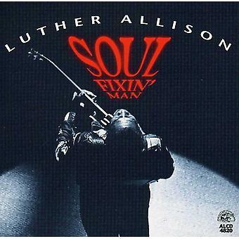 Luther Allison - importación de Estados Unidos alma hombre Fixin' [CD]