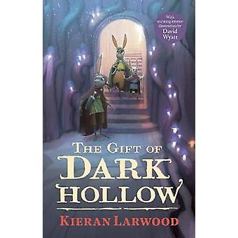 The Five Realms - The Gift of Dark Hollow by Kieran Larwood - 97805713