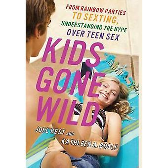 Enfants Gone Wild - Rainbow parties de Sexting - comprendre le H