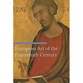 Art européen du quatorzième siècle par Sandra Baragli - 9780892368