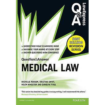 Loven udtrykkelige spørgsmål og svar - medicinsk lov af Michelle Robson - Kri