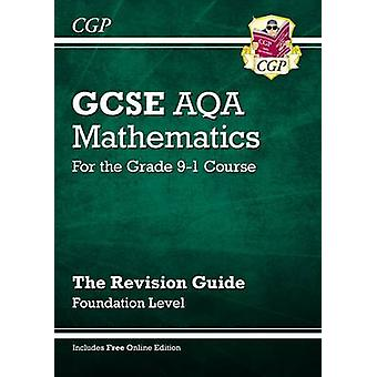 New GCSE Maths AQA Revision Guide - Foundation - For the Grade 9-1 Cou