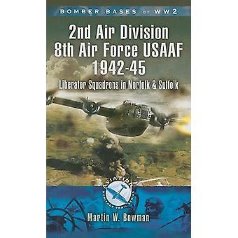 第二次世界大戦 - 第 2 航空師団 (USAAF) の離着陸場 - の爆撃機基地