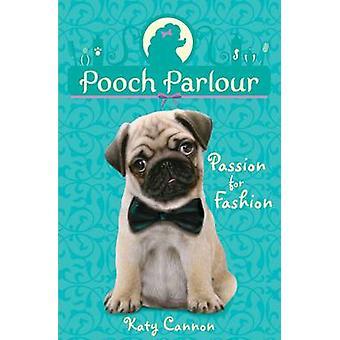 Leidenschaft für Mode von Katy Cannon - 9781847154422 Buch